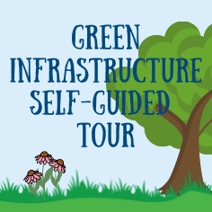 Green Infrastructure Self-Guided Tour