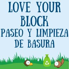 Love Your Block Paseo Y Limpieza de Basura