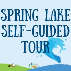 Spring Lake Self-Guided Tour
