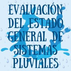 Evaluacion del Estado General de Sistemas Pluviales