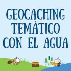 Geocaching Tematico Con El Aqua